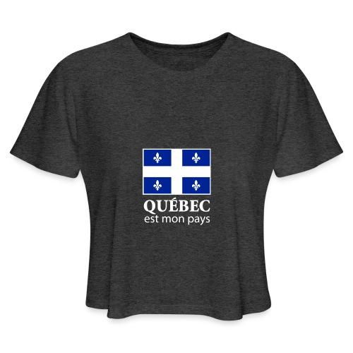 Québec est mon pays - Women's Cropped T-Shirt