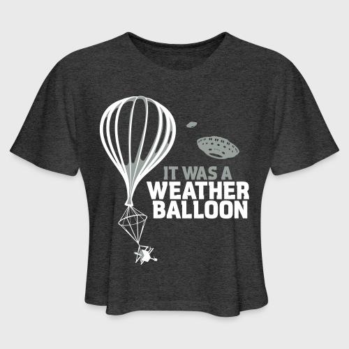 Weather Balloon UFO - Women's Cropped T-Shirt