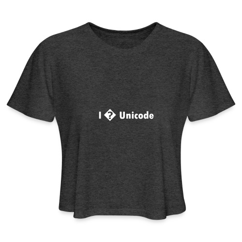 I � Unicode - Women's Cropped T-Shirt