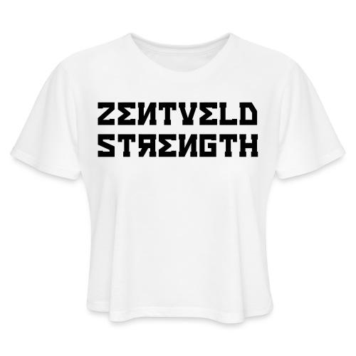 ZENTVELD STRENGTH - Women's Cropped T-Shirt