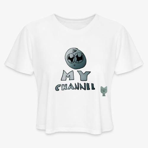 My Channel Cute - Women's Cropped T-Shirt