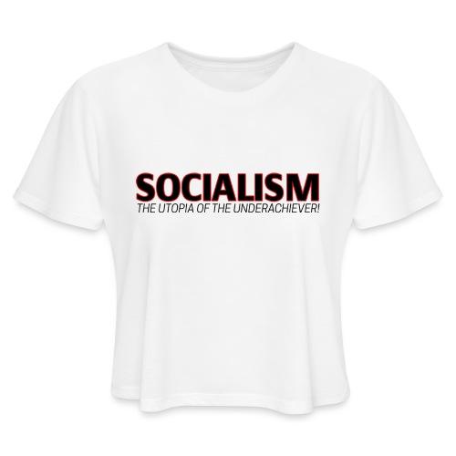 SOCIALISM UTOPIA - Women's Cropped T-Shirt