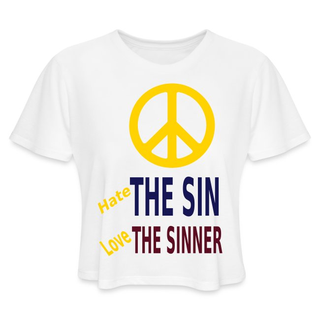 Hate the Sin Love the Sinner