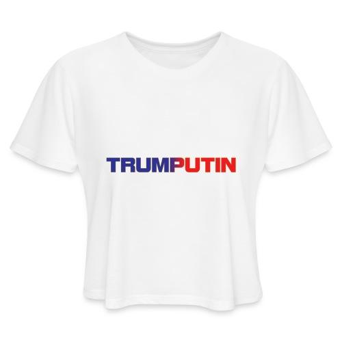 Trumputin - Women's Cropped T-Shirt