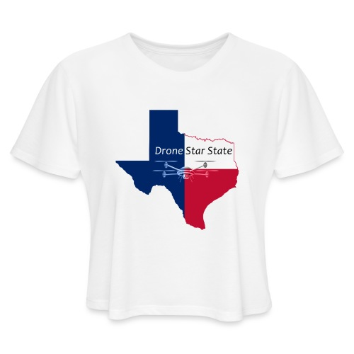 Drone Star State - Women's Cropped T-Shirt