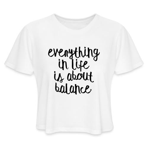 Balance - Women's Cropped T-Shirt