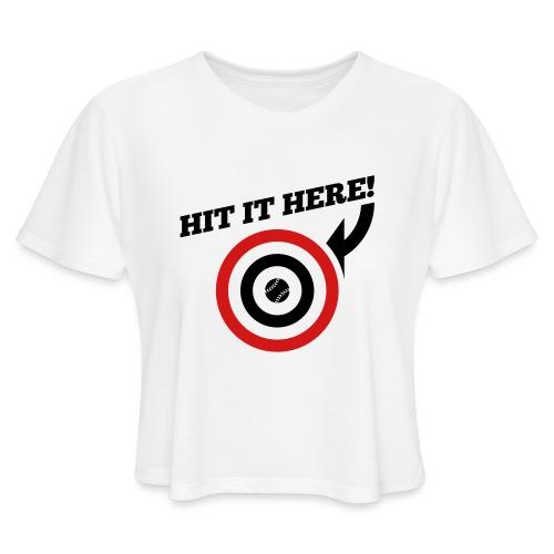 Hit it Here! (Los Angeles, St. Louis, Washington) - Women's Cropped T-Shirt
