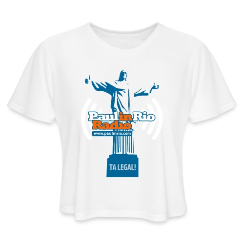 Paul in Rio Radio - The Thumbs up Corcovado #2 - Women's Cropped T-Shirt