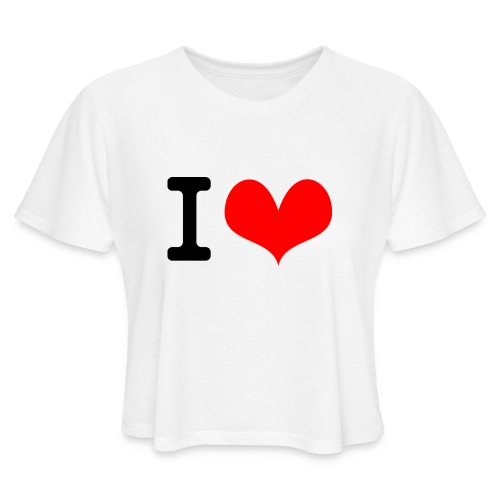 I Love what - Women's Cropped T-Shirt
