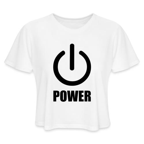 Power - Women's Cropped T-Shirt