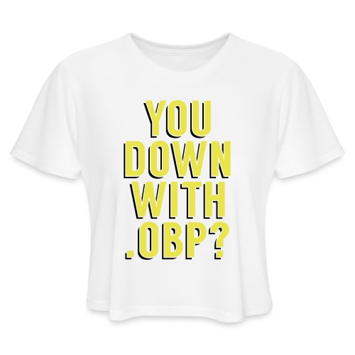 You Down with .OBP? (Detroit, Houston) - Women's Cropped T-Shirt