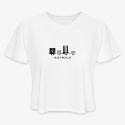 Never forget - Women's Cropped T-Shirt