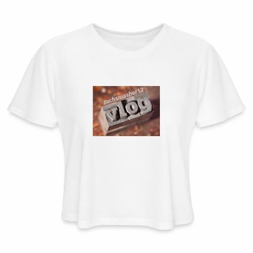 Vlog - Women's Cropped T-Shirt