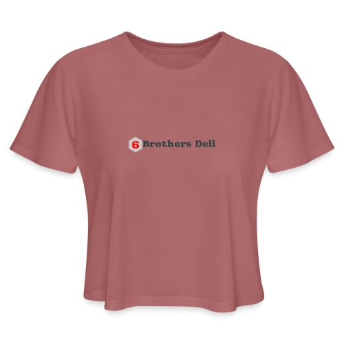 6 Brothers Deli - Women's Cropped T-Shirt