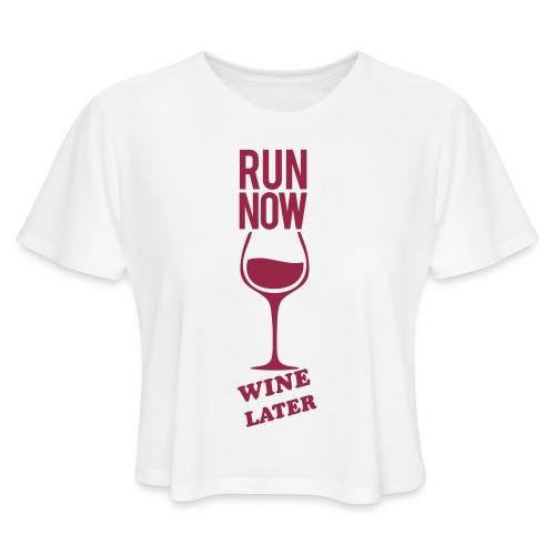Run Now Gym Motivation - Women's Cropped T-Shirt
