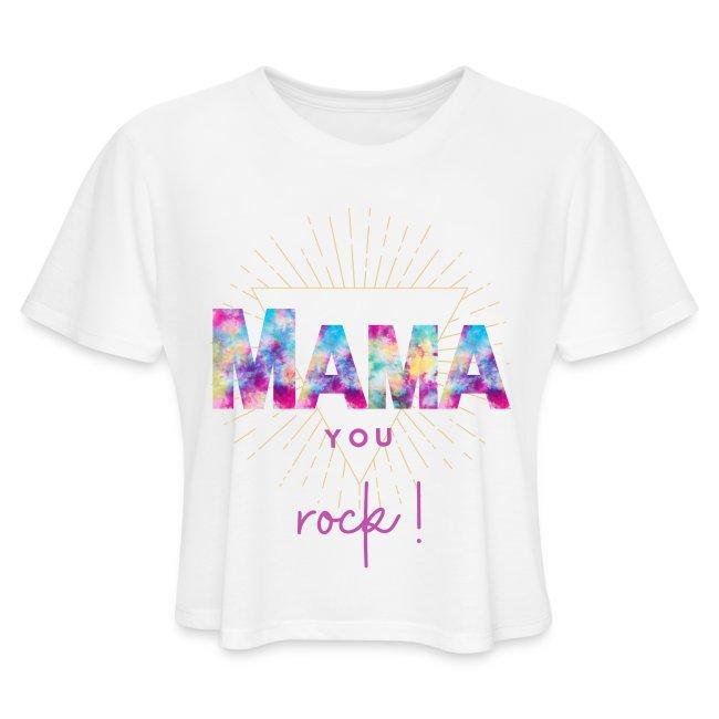 Mama you rock Short Sleeves T-Shirt