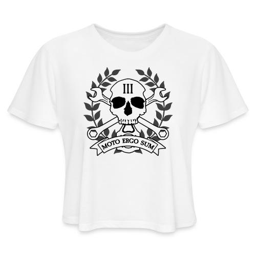 Moto Ergo Sum - Women's Cropped T-Shirt
