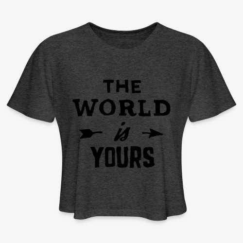 the world - Women's Cropped T-Shirt