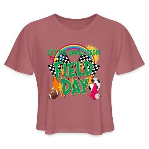 Field Day Games for SCHOOL - Women's Cropped T-Shirt
