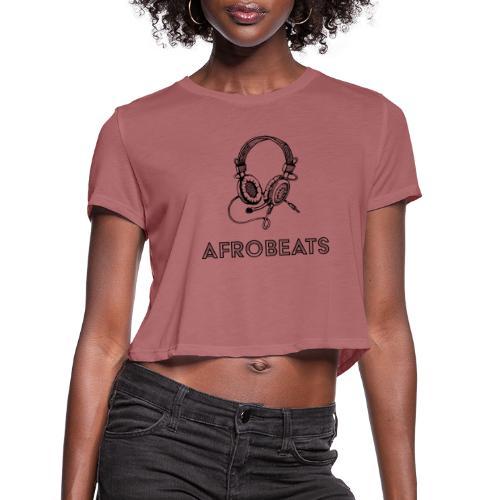 Afrobeats black - Women's Cropped T-Shirt