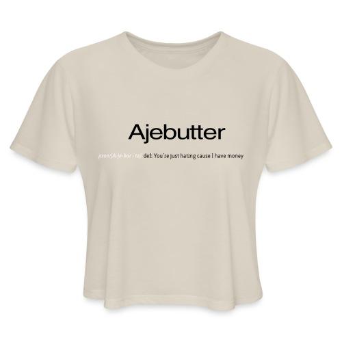 ajebutter - Women's Cropped T-Shirt