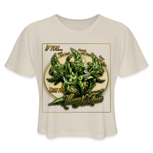 See No Bud by RollinLow - Women's Cropped T-Shirt
