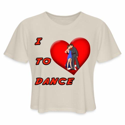I Heart Dance - Women's Cropped T-Shirt