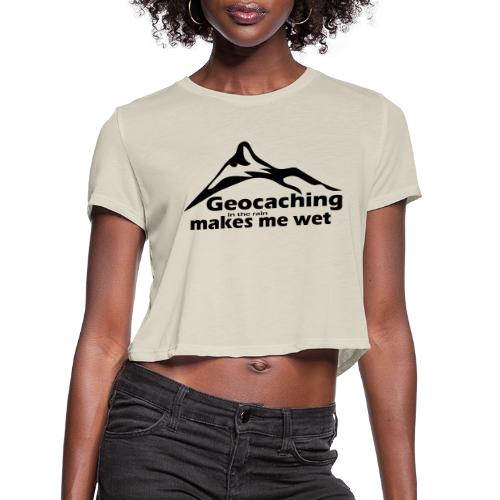 Wet Geocaching - Women's Cropped T-Shirt