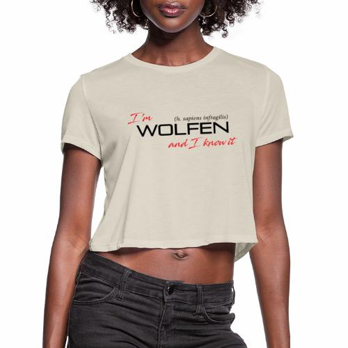 Front/Back: Wolfen Attitude on Light- Adapt or Die - Women's Cropped T-Shirt