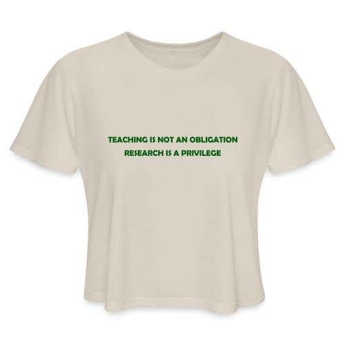 Teaching - Women's Cropped T-Shirt