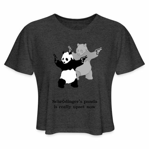 Schrödinger's panda is really upset now - Women's Cropped T-Shirt