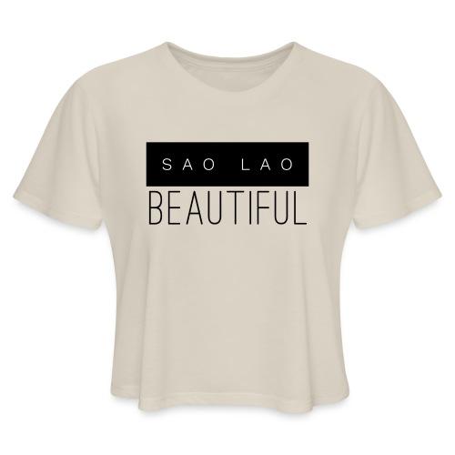 Sao Lao Beautiful - Women's Cropped T-Shirt