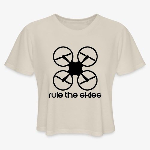 Rule the Skies - Women's Cropped T-Shirt