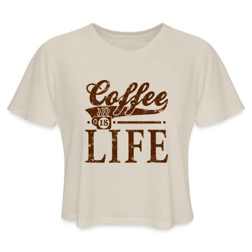 Coffee Is Life Retro Grunge Tee - Women's Cropped T-Shirt