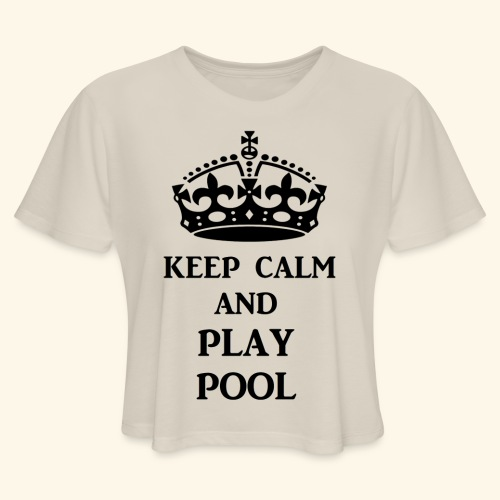 keep calm play pool blk - Women's Cropped T-Shirt