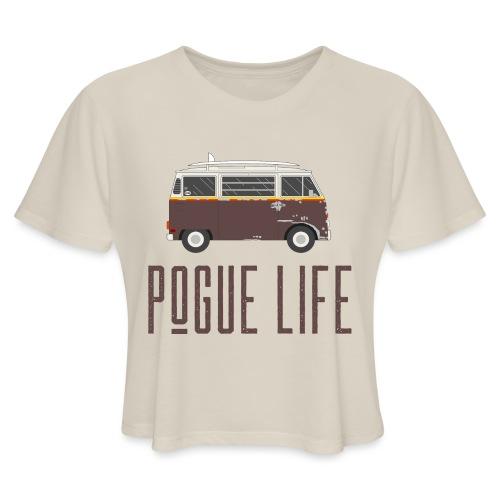 Pogue Life - Women's Cropped T-Shirt