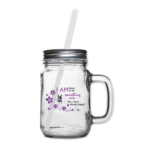 Something new - Mason Jar