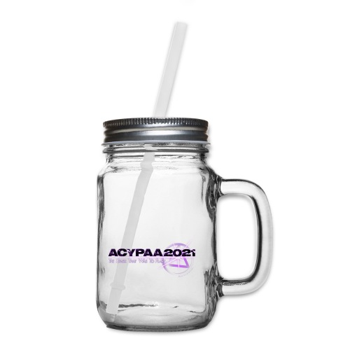 ACYPAA 2021 Goes Viral Merch - Mason Jar