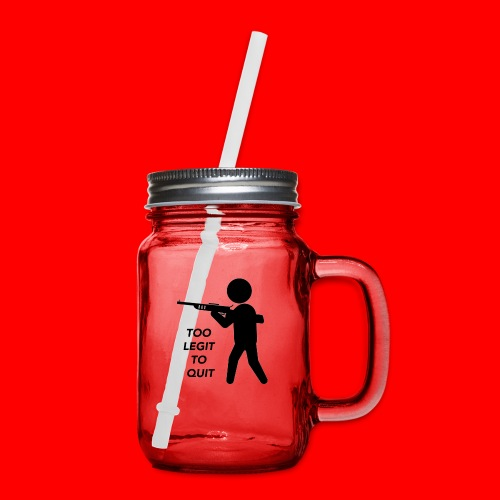 OxyGang: Too Legit To Quit Products - Mason Jar