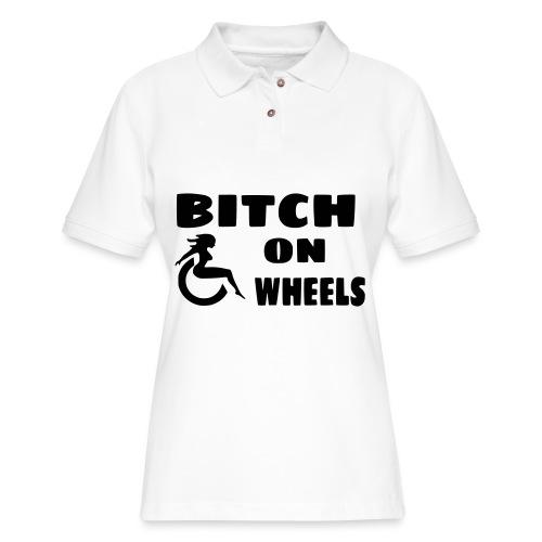 Bitch on wheels. Wheelchair humor - Women's Pique Polo Shirt