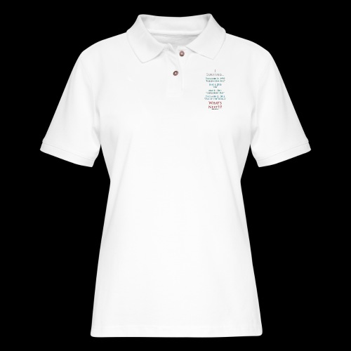 Survived... Whats Next? - Women's Pique Polo Shirt