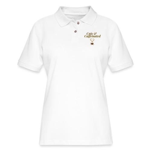 Cute & Caffeinated Women's Tee - Women's Pique Polo Shirt