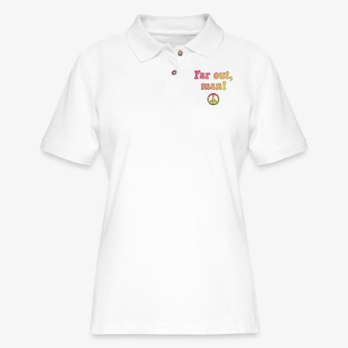 Far Out, Man - Women's Pique Polo Shirt