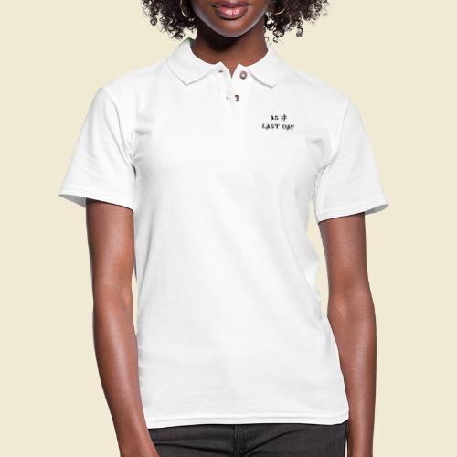 inspi shirt-1: as IF last day (black) - Women's Pique Polo Shirt