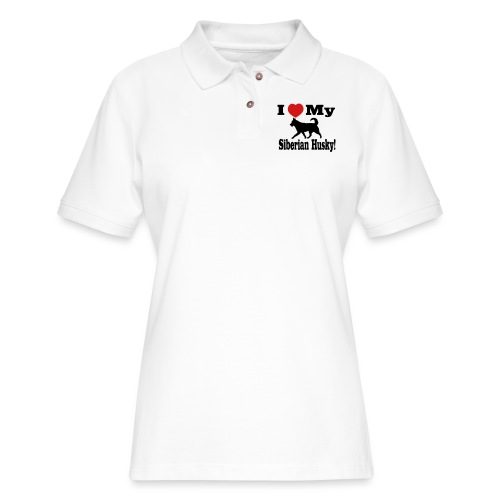 I Love my Siberian Husky - Women's Pique Polo Shirt