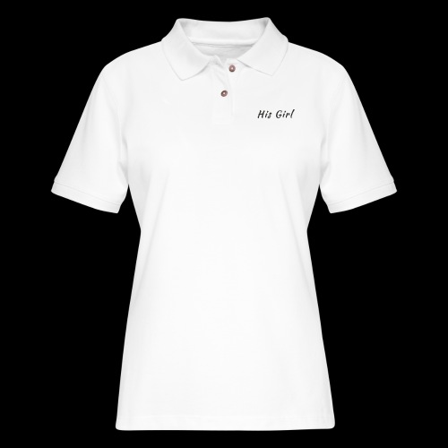 His Girl - Women's Pique Polo Shirt