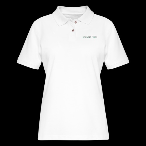 Currently Taken T-Shirt - Women's Pique Polo Shirt