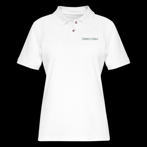 Currently Single T-Shirt - Women's Pique Polo Shirt