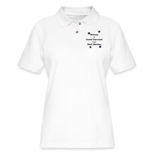 Money Slogan - Women's Pique Polo Shirt