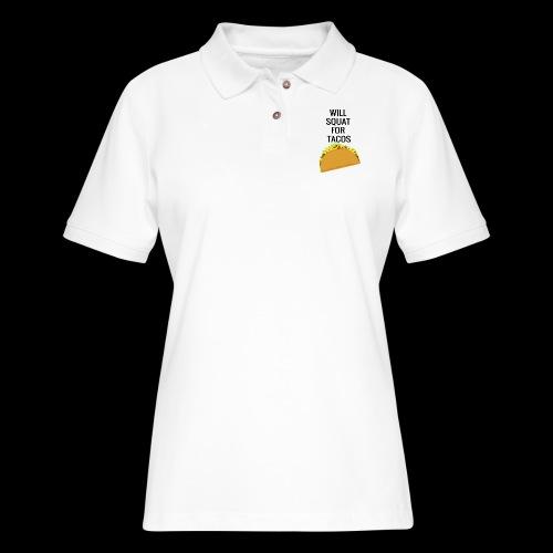 Squat for Tacos - Women's Pique Polo Shirt